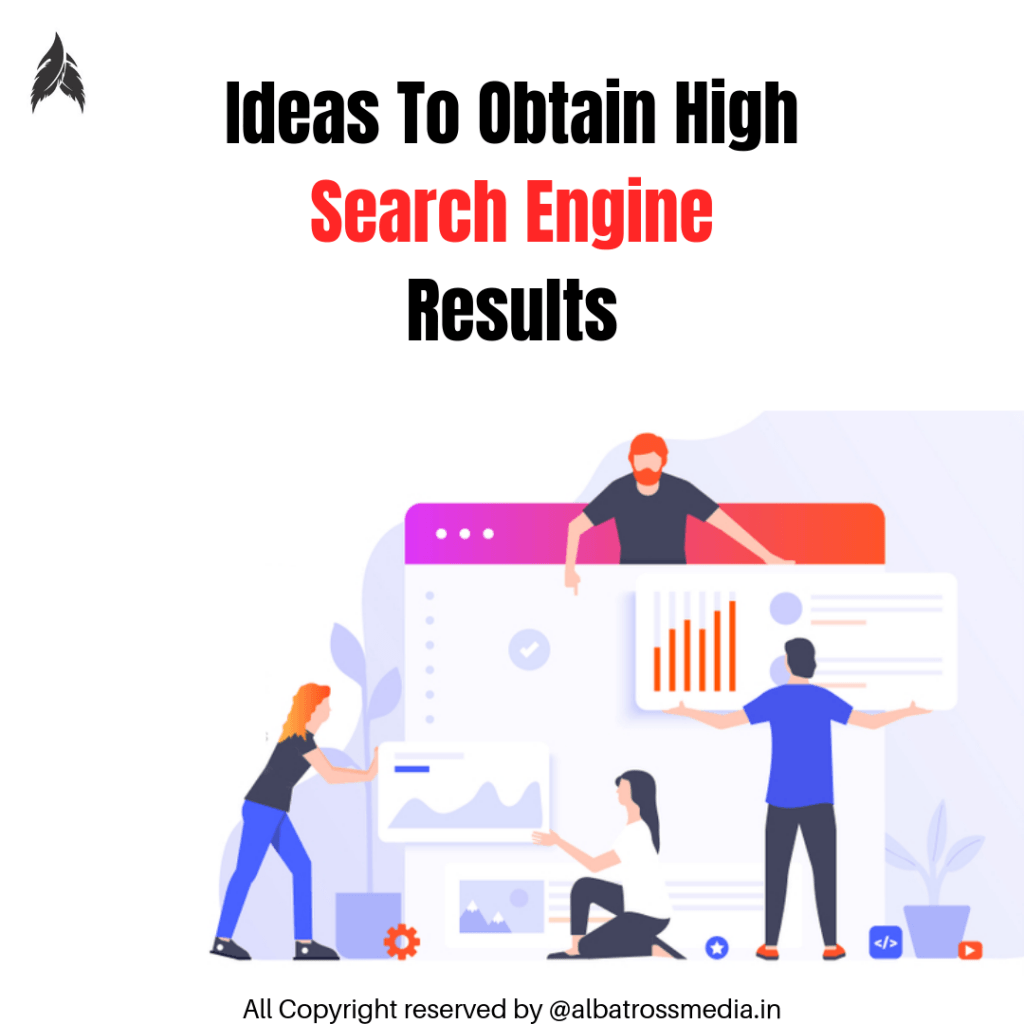 Albatross media | Ideas To Obtain High Search Engine Results | Best Search engine Marketing company in mumbai